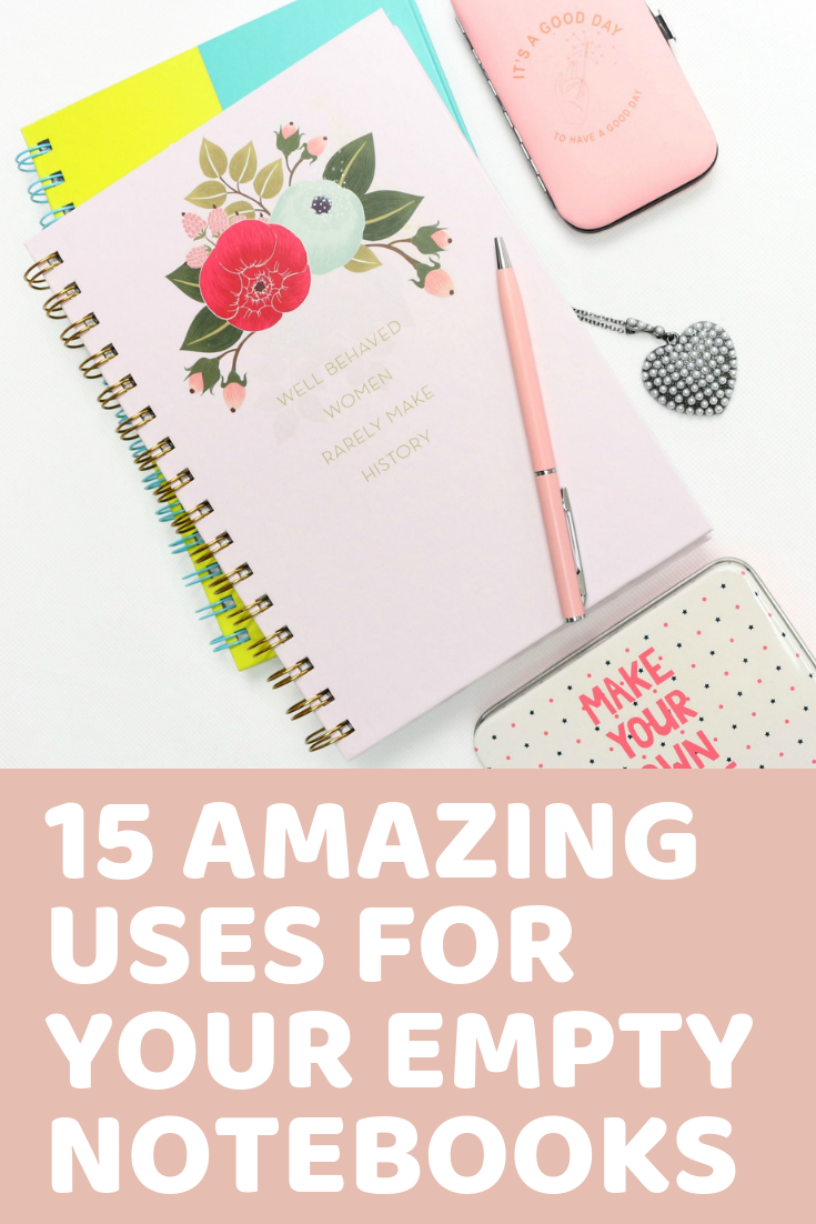 15 Amazing Uses For Your Empty Notebooks