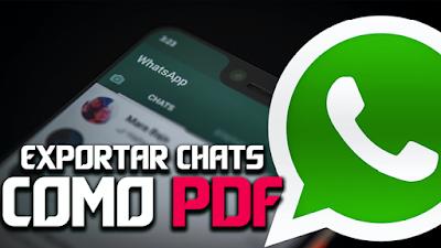asi es como puedes exportar Chat de WhatsApp como PDF 2020
