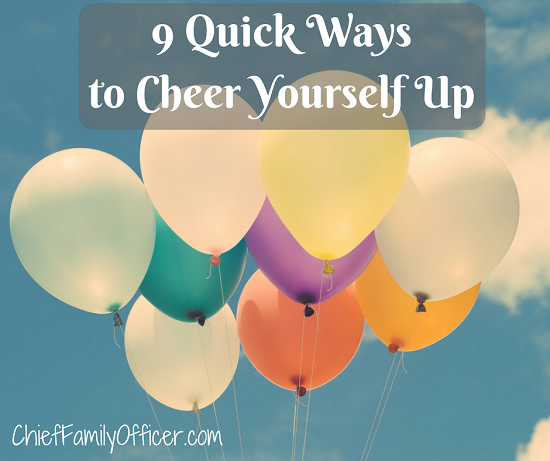 9 Ways to Cheer Yourself Up