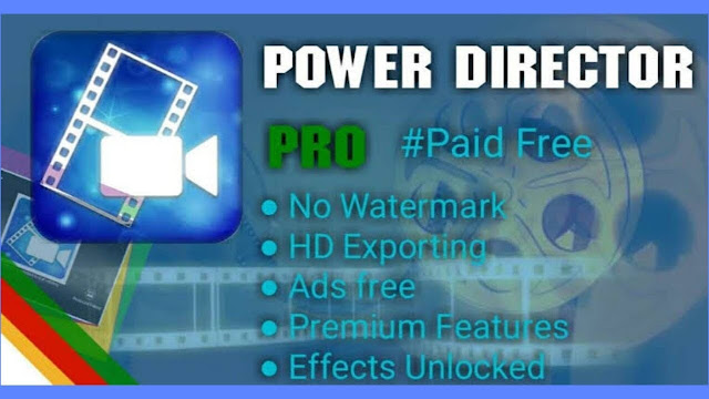 Download Power Director Pro 6.4.0 APK 2019 [TERBARU]