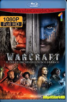 Warcraft (2016) [1080p BRRip] [Latino-Inglés] [GoogleDrive] – By AngelStoreHD
