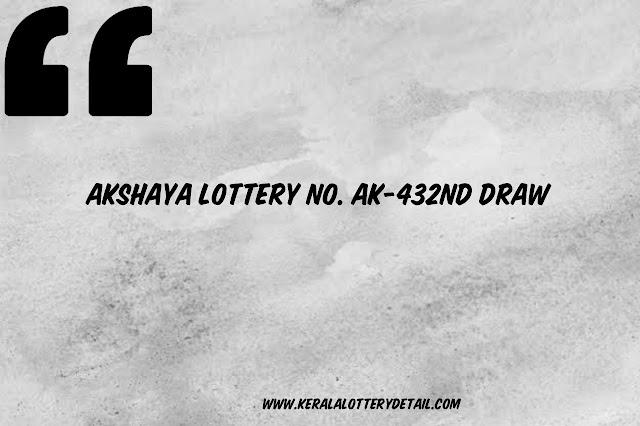 Akshaya LOTTERY NO. AK-432nd DRAW held on 12/02/2020