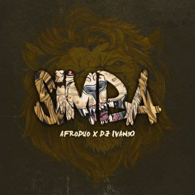Afroduo & DJ Ivan90 - Simba (Original Mix) download,baixar,2019,Afroduo & DJ Ivan90