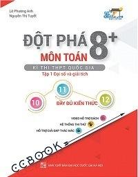 Đột Phá 8+ Môn Toán Kì Thi THPTQG Tập 1 Đại Số Và Giải Tích - Lê Phương Anh