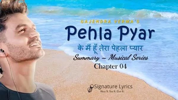 पेहला प्यार Pehla Pyar Lyrics - Gajendra Verma