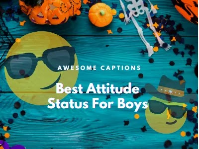 Best Attitude Status For Boys 2021