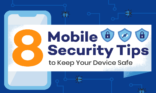 8 Mobile Security Tips to Keep Your Device Safe #infographic
