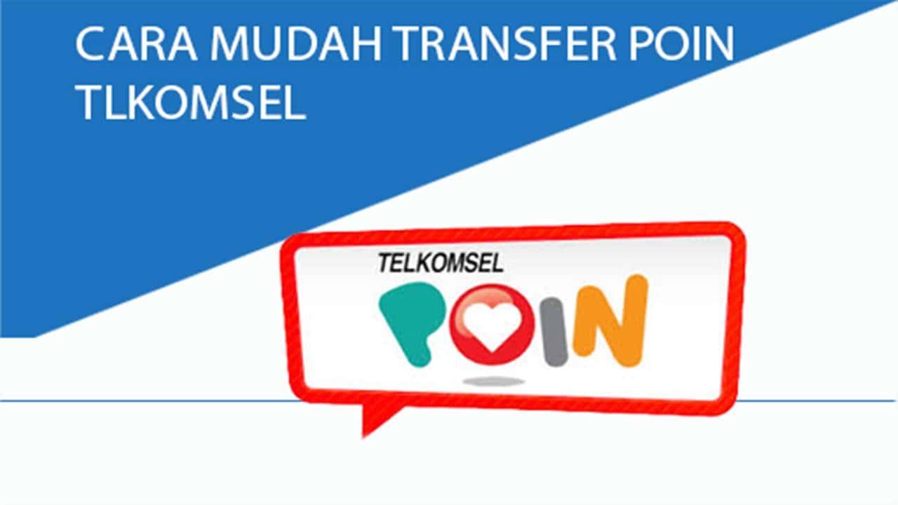 Tutorial Mudah Cara Transfer / Kirim Poin Telkomsel dengan Cepat Terbaru