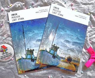 Embun Pesisir Laut Utara, Kumpulan Puisi Karya Heri Listianto