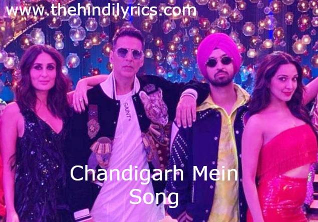 Chandigarh Mein Lyrics – Good Newz (2019)