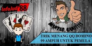 TRIK MENANG QQ DOMINO 99 AMPUH