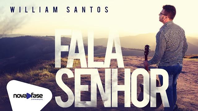 'Fala Senhor': William Santos divulga canção nas plataformas digitais