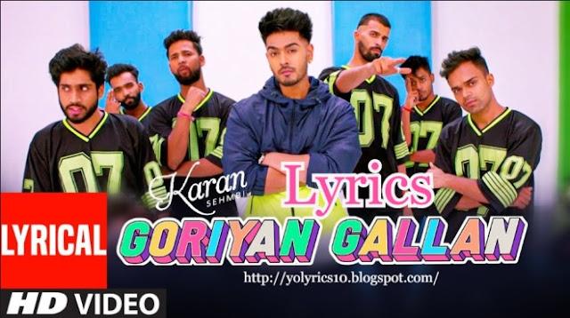 Goriyan Gallan Lyrics - Karan Sehmbi - Desi Routz | YoLyrics
