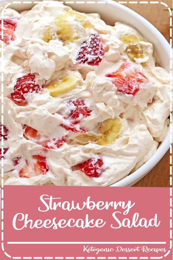 Rich and creamy cheesecake filling is folded into your favorite berries to create the mos Strawberry Cheesecake Salad