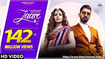 LAARE song Lyrics | Maninder Buttar | Sargun Mehta | B Praak | Jaani | Arvindr Khaira