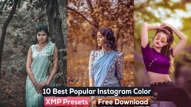 10 Best Popular Instagram Color XMP Presets Free Download 2019