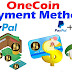 OneCoin Payment Method Is PayPal | EXCHANGE |