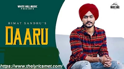 Daaru Song Lyrics | Himmat Sandhu | Happy Raikoti | Latest Punjabi Song 2020 | White Hill Music