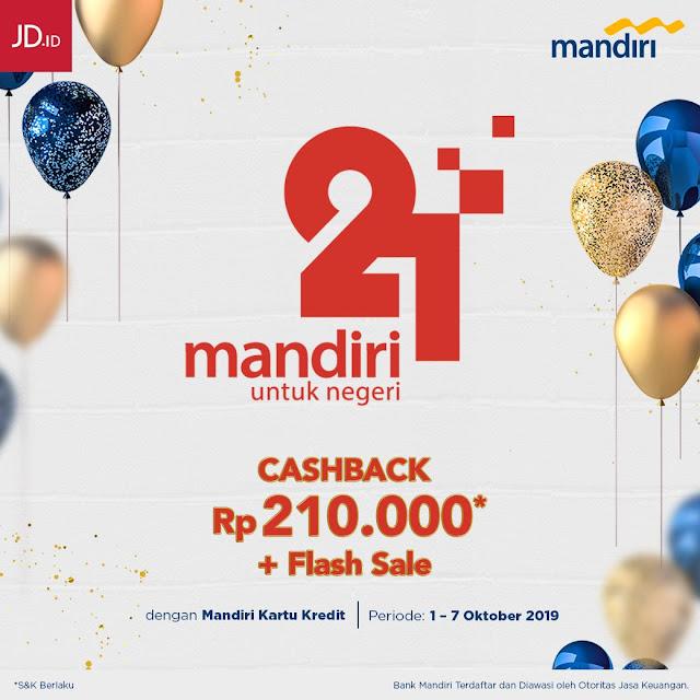 #JDID - #Promo Cashback 210K + Flash Sale di Hut Mandiri ke 21 (s.d 07 Okt 2019)