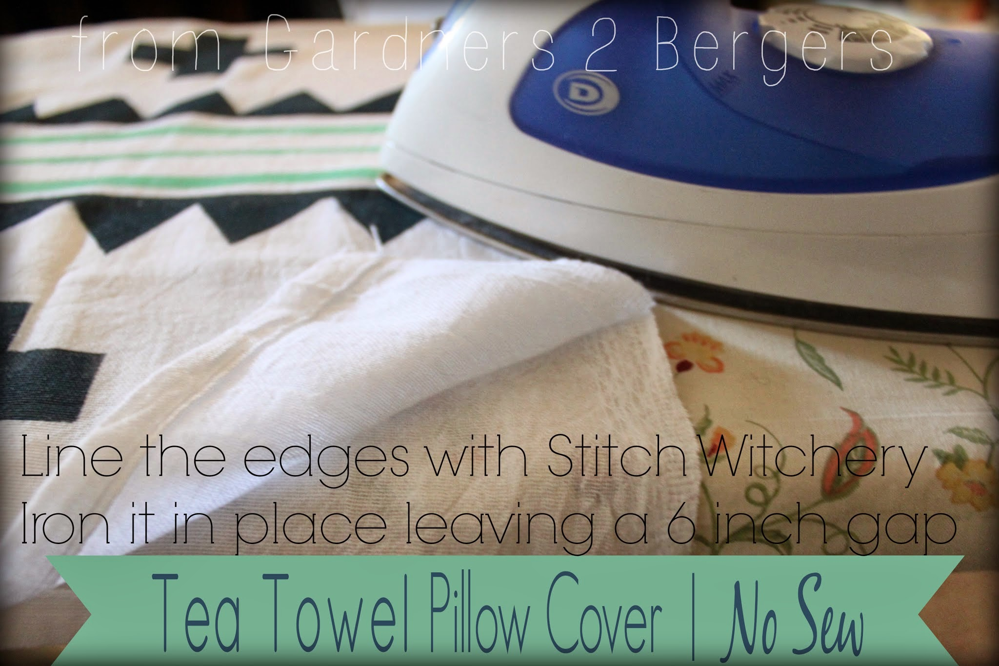 from Gardners 2 Bergers: Tea Towel Pillow Cover | No Sew