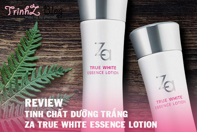 đánh giá review za true white essence lotion