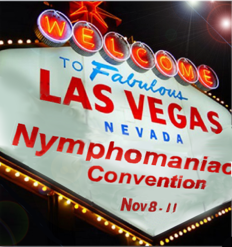 nymphomaniac convention