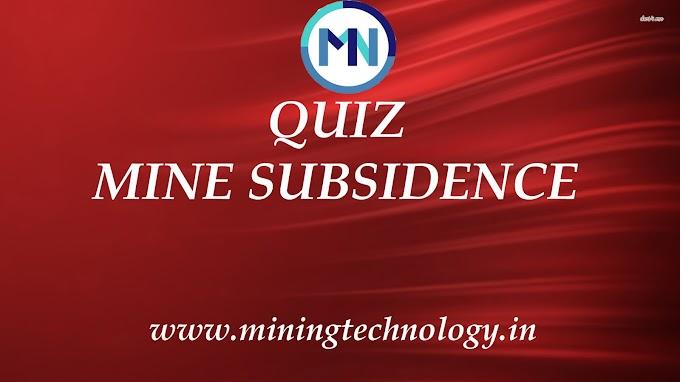 Mine Subsidence Quiz-1