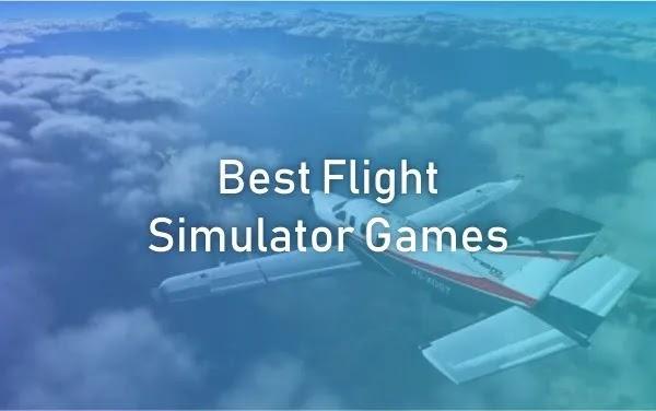 Best Flight Simulator Games PC