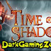 Time Of Shadows Game