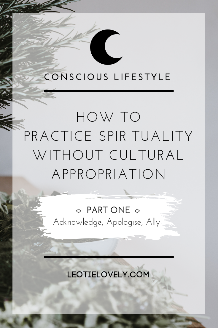 how to practice spirituality without cultural appropriation, cultural appropriation, sage, white sage, palo Santo, dreamcatcher, indigenous allyship, ally, native art, smudging, how to smudge, where to buy sage, Native American spiritual practices, indigenous spiritual practices, Celtic spiritual practices, decolonization, how to decolonize, indigenous instagrammed, native owned businesses, native owned fashion, ethical blogger, sustainable blogger, Leotie lovely, spiritual practices, witch, pagan, norse spirituality, culture vulture, Kiera fogg, Cree Ryan, rogue wood supply, Leotie lovely, indigenous genocide, Canadian racism, cultural appreciation, residential schools, potlatch, powwow, First Nation, cultural genocide, palo Santo, palo Santo endangered, conscious living, conscious lifestyle, regenerative living, regenerative lifestyle