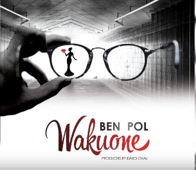 DOWNLOAD: Ben Pol - Wakuone || Mp3 AUDIO SONG