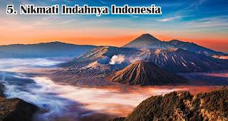 Nikmati Indahnya Indonesia merupakan salah satu cara agar generasi milenial lebih cinta tanah air