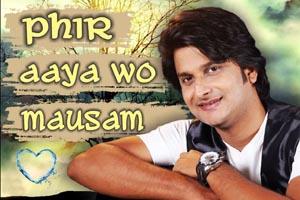 Phir Aaya Woh Mausam