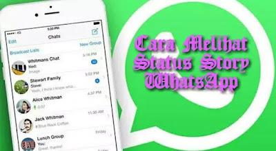 Cover Cara Melihat Status Story WhatsApp