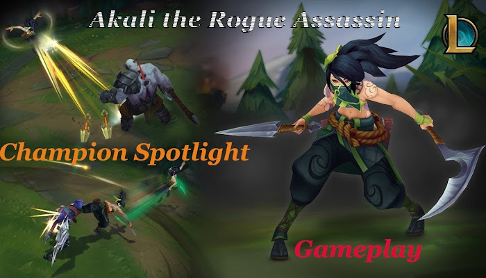 Akali the Rogue Assassin - Champion Spotlight - Gameplay - League of Legends | LoL