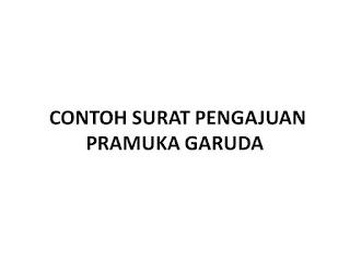 Contoh Surat Pengajuan Pramuka Garuda Husnuls492 Com