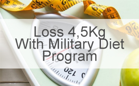 Loss 4,5Kg With Military Diet Program