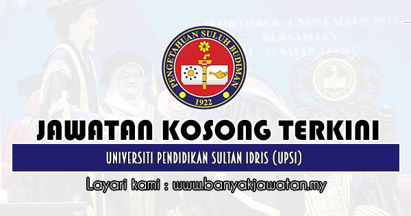 Jawatan Kosong 2020 di Universiti Pendidikan Sultan Idris (UPSI)