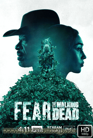 Fear The Walking Dead Temporada 6 [1080p] [Latino-Ingles] [MEGA]