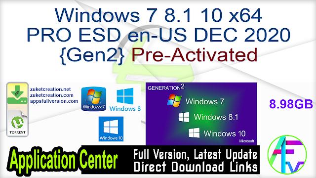 Windows 7 8.1 10 x64 PRO ESD en-US DEC 2020 {Gen2} Pre-Activated