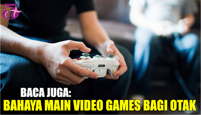 http://limaplus101.com/index.php/2017/08/12/bahaya-main-video-games-bagi-otak/