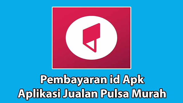 Aplikasi Pembayaran id