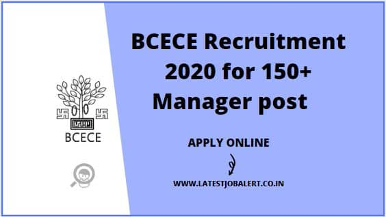 BCECE Recruitment 2020 for 150+ City Manager post online form