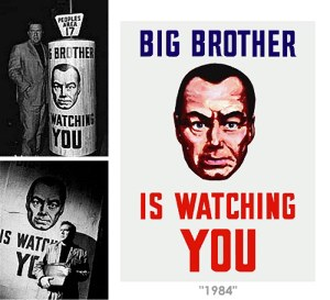 O big Brother existe mesmo