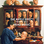 The Ripple Effect Presents: Volume 1 - Head Music