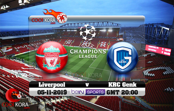 مشاهدة مباراة ليفربول وكي آر سي جينك اليوم 5-11-2019 في دوري أبطال أوروبا