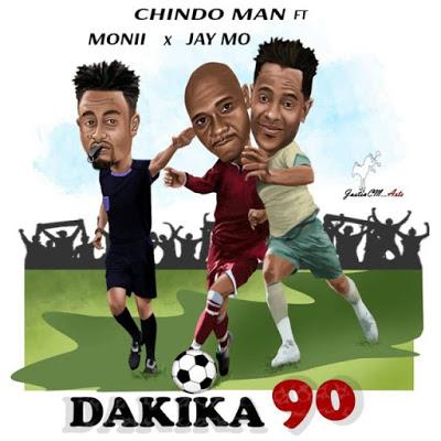 Chindoman Ft Moni Centrozone & Jay Mo - Dakika 90 (Dakika Tisini)