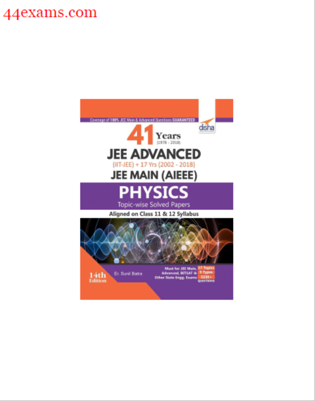 Physics Topic-Wise Solved Papers 2002-2018 By Disha Publication : For JEE Exam PDF Book