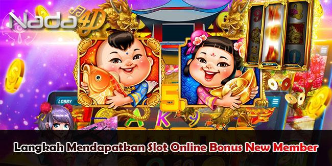 Langkah Mendapatkan Slot Online Bonus New Member