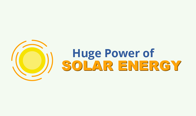 Huge Power of Solar Energy